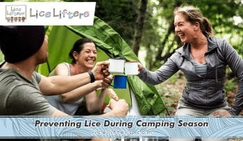 Preventing Lice During Camping Season 2020