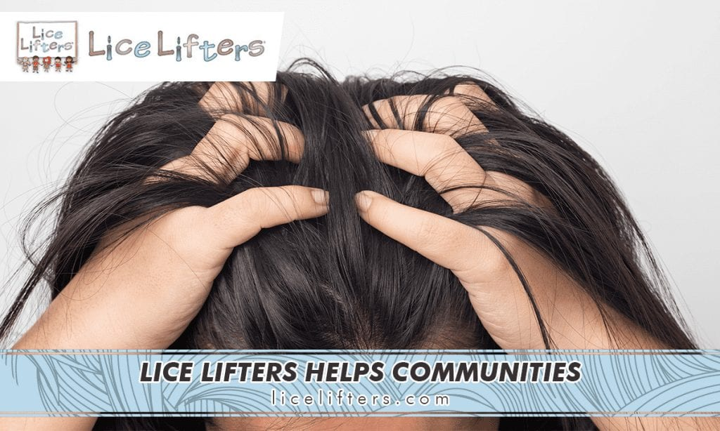 LICE LIFTERS HELPS COMMUNITIES 2020