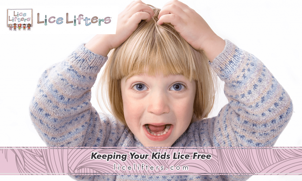 Keeping Your Kids Lice Free 2019